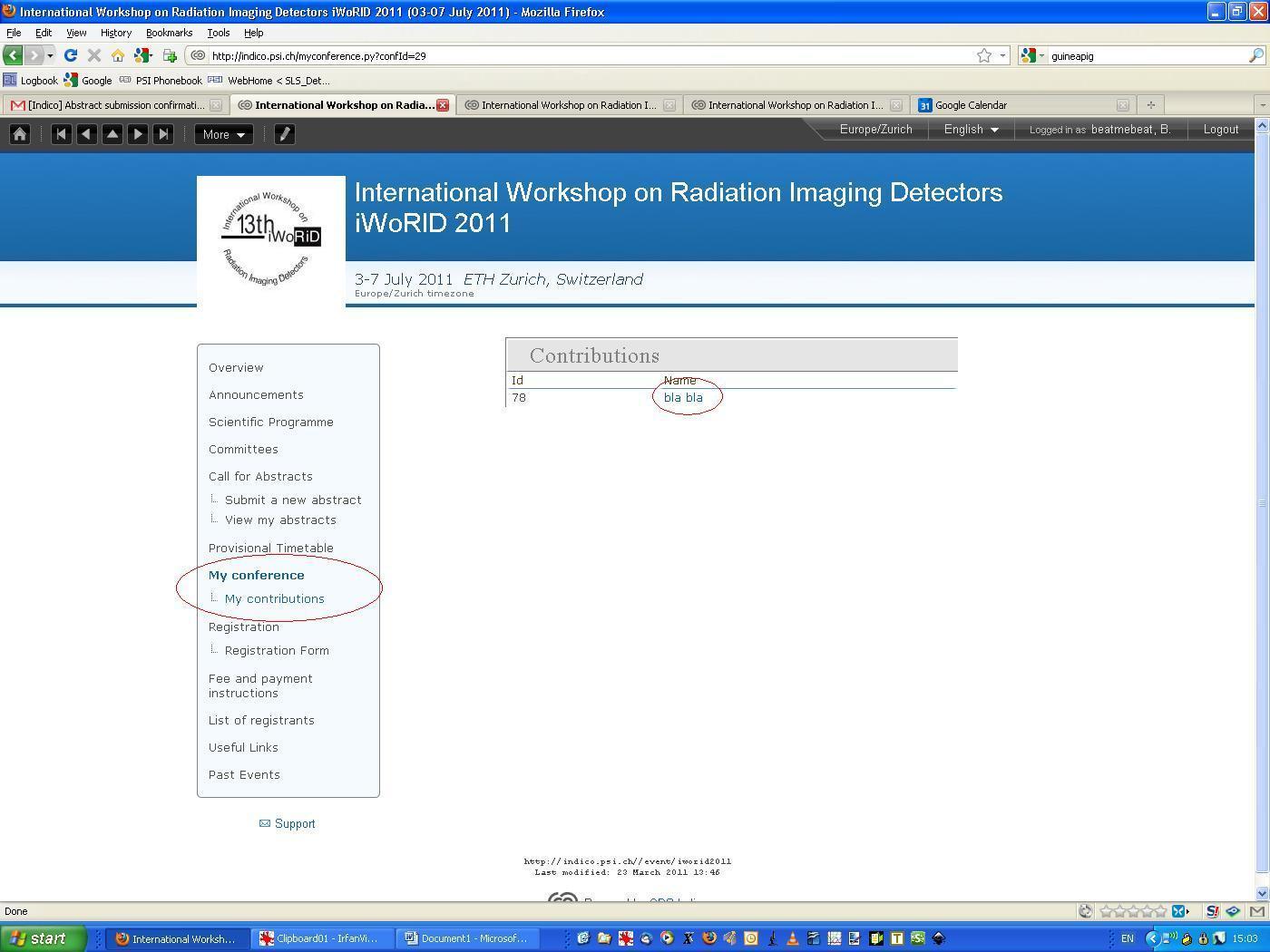 International Workshop on Radiation Imaging Detectors iWoRID 2011